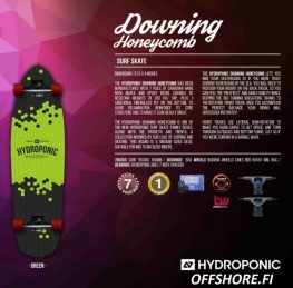 Hydroponic Downing surfskate